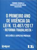 O Primeiro ano de Vigência da Lei N. 13.467/2017 - Ltr