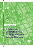 O Princípio Constitucional da Dignidade da Pessoa Humana - Doutrina e Jurisprudência - 4ª edição (2018) - Saraiva