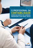 O profissional da contabilidade - Desenvolvimento de carreira, percepções e seu papel social