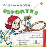 O Que Ana Sabe Sobre... Esportes - Volta e meia