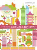 O Que É Uma Cidade Criativa - Senac sp