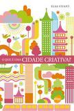 O que e uma cidade criativa?
