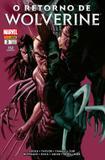 O Retorno de Wolverine - 3 - Marvel