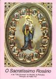 O sacratíssimo rosário - Armazem