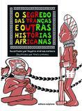 O Segredo das Tranças e Outras Histórias Africanas - Scipione
