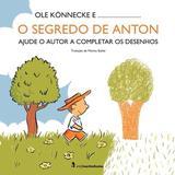 O segredo de Anton - Ajude o autor a completar os desenhos