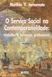 O Serviço Social na contemporaneidade - trabalho e formação profissional