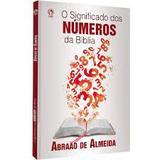 O Significado dos Números da Bíblia - Editora cpad
