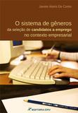 O Sistema de Gêneros da Seleção de Candidatos a Emprego no Contexto Empresarial - Crv