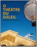 O Thêâtre Du Soleil - Os Primeiros Cinquenta Anos - Perspectiva