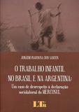 O Trabalho Infantil no Brasil e na Argentina - Ltr