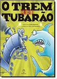 O Trem Contra O Tubarão - Record