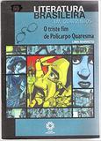 o triste fim de policarpo quaresma - literatura brasileira em quadrinhos - Escala educacional