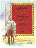 O Ultimo Cavaleiro Andante - Companhia das letras