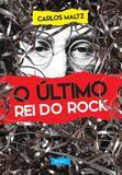 O Ultimo Rei do Rock - Belas letras