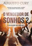 O Vendedor de Sonhos 2 - A Revolução dos Anônimos - Planeta do brasil