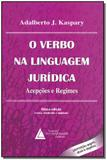 O Verbo na Linguagem Jurídica - 08Ed/14 - Livraria do advogado editora