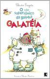 O VÔO SUPERSÔNICO DA GALINHA GALATÉIA