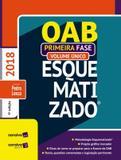 OAB ESQUEMATIZADO - PRIMEIRA FASE - VOLUME UNICO - 4ª ED - Saraiva juridica