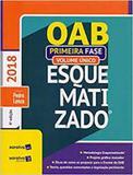 OAB Esquematizado - Primeira Fase - Volume Único - Somos educao