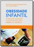 Obesidade infantil interacoes familiares e ciclo d - Appris