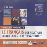 Objectif diplomatie - cd audio classe - Hachette franca