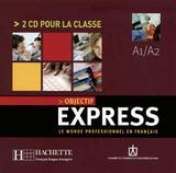 Objectif express 1 - cds audio classe (2) - importado - Hachette franca