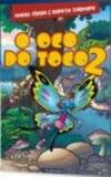 Oco do toco 2, o - Editora fundamento educacional ltda