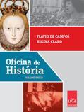 Oficina de Historia - Volume Unico Nova Ediçao - Ensino Médi - Leya - didáticos