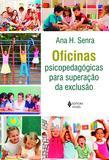 Oficinas psicopedagógicas para superação da exclusão