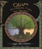 Ogam - O Oraculo Celta Das Arvores - Ogma books