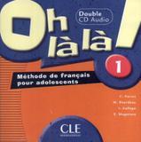 Oh la la ! 1 - cd audio collectifs importado (2) - Cle international - paris
