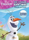 Olaf - Abraços quentinhos: Col. Diversão com Frozen - Girassol