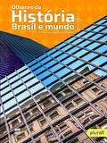 Olhares da História - Brasil e Mundo - Scipione
