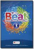 On the beat 1 sb with wb and digital book - Macmillan