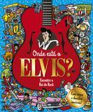 Onde está o Elvis? - Encontre o rei do rock