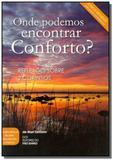 Onde podemos encontrar conforto - Publicacoes rbc