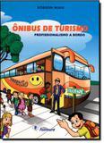 Ônibus de Turismo: Profissionalismo a Bordo - Fontoura