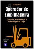 Operador de empilhadeira: transporte, movimentacao - Editora erica ltda