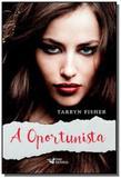 Oportunista, a - Faro editorial