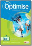 Optimise students book premium pack-b1+ - Macmillan