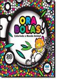Ora Bolas!: Colorindo o Mundo Animal - Butterfly - petit