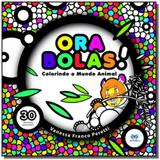 Ora bolas!: colorindo o mundo animal - Butterfly