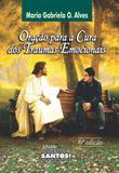 Oracao para a cura dos traumas emocionais - Missão sede santos