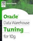Oracle data warehouse tuning for 10g - Dgp - digital press (elsevier)