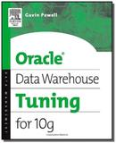 Oracle data warehouse tuning for 10g - Digital press
