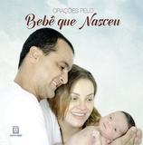 Orações pelo bebê que nasceu