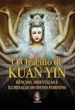 Oraculo de kuan yin - Madras editora