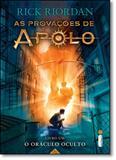 Oráculo Oculto, O - Vol.1 - Série As Provações de Apolo - Intrinseca