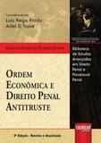 Ordem Econômica e Direito Penal Antitruste - Juruá